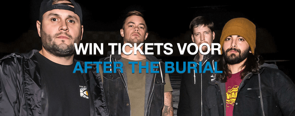 WIN: 2 x 2 tickets voor After the Burial in Dynamo